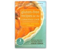Gluten-Free Recipes for the Conscious Cook